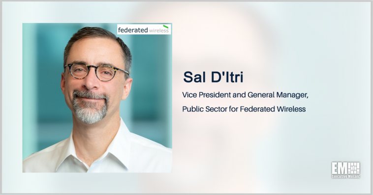Federated Wireless Helps DOD Pilot 5G Network for Military Logistics; Sal D'Itri Quoted - top government contractors - best government contracting event