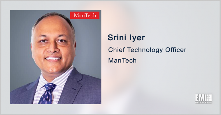 ManTech's Srini Iyer on Federal Health IT Modernization - top government contractors - best government contracting event