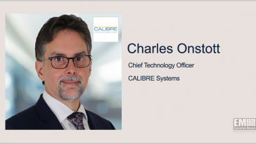 Executive Spotlight: Charles Onstott, CTO of CALIBRE Systems - top government contractors - best government contracting event