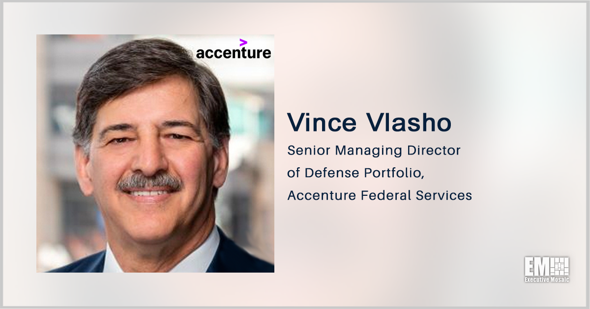 Accenture's Federal Business to Support Consolidation of Army ERP Systems; Vince Vlasho Quoted - top government contractors - best government contracting event