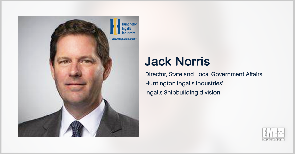 Jack Norris Named HII Ingalls Shipbuilding Director of State, Local Government Affairs - top government contractors - best government contracting event