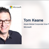 Tom Keane: Microsoft Gets Accreditation for Azure Government Top Secret Cloud - top government contractors - best government contracting event