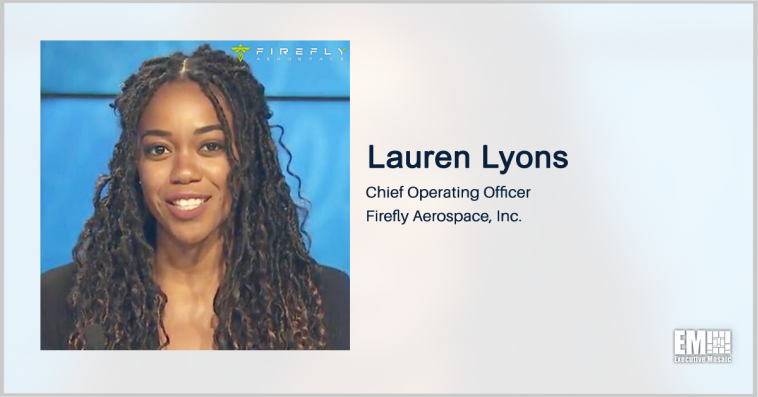 Former Blue Origin, SpaceX Exec Lauren Lyons Named Firefly's Chief Operating Officer - top government contractors - best government contracting event