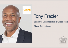 Maxar Secures $60M Contract to Continue NGA Data Analytics Support; Tony Frazier Quoted - top government contractors - best government contracting event
