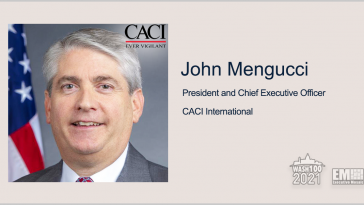 Executive Spotlight: John Mengucci, President and CEO of CACI International - top government contractors - best government contracting event