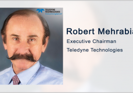 Robert Mehrabian to Succeed Al Pichelli as Teledyne President, CEO in Series of Exec Moves - top government contractors - best government contracting event