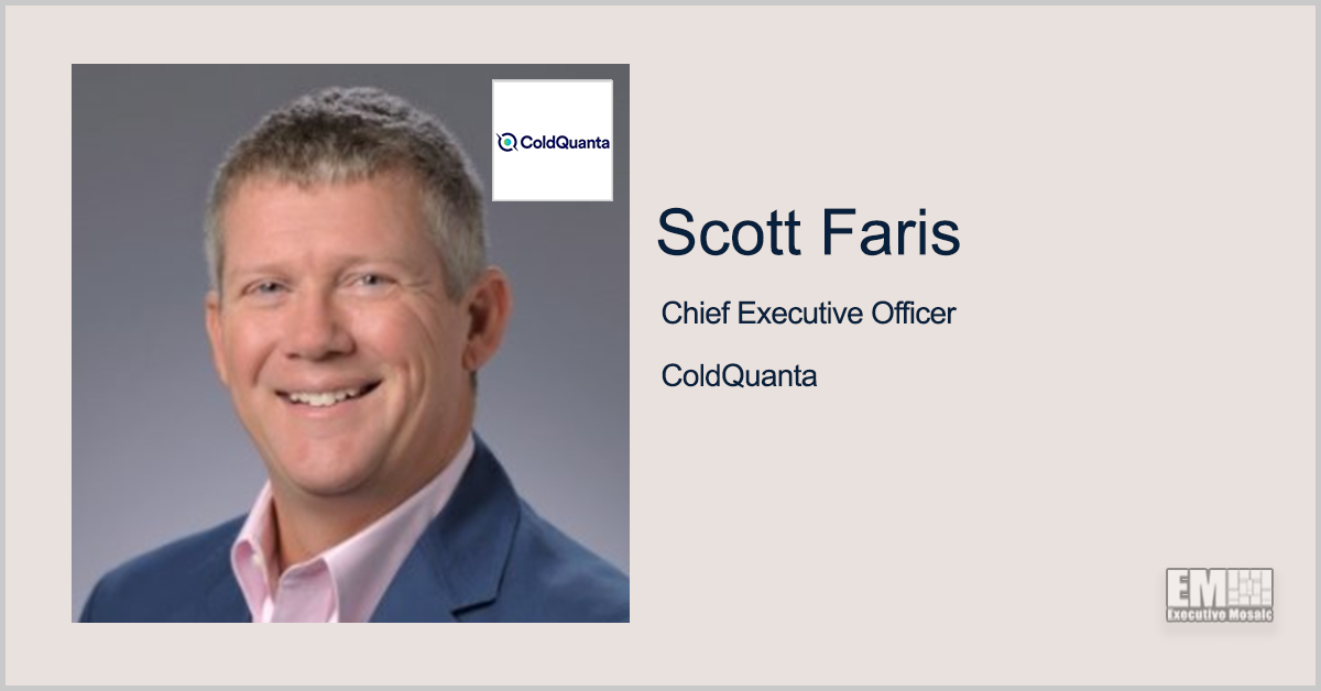 ColdQuanta Names Former Luminar Exec Scott Faris as CEO, Announces Business Reorg - top government contractors - best government contracting event