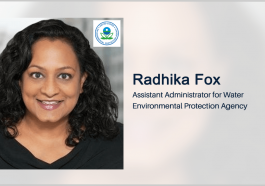 EPA Issues $477M Loan for Virginia's Water Infrastructure Program; Radhika Fox Quoted - top government contractors - best government contracting event
