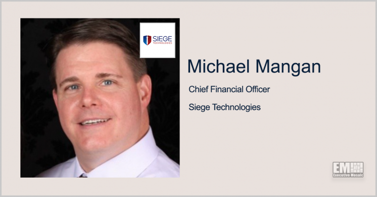 Michael Mangan Joins Siege Technologies as CFO - top government contractors - best government contracting event
