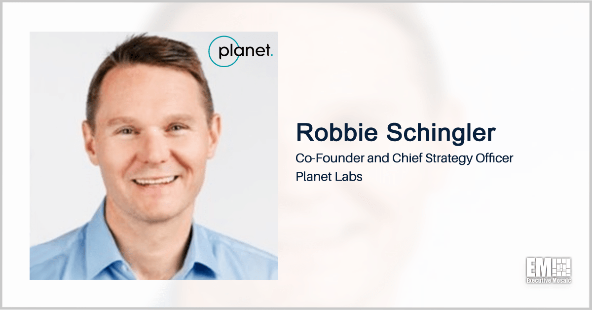 Planet to Provide Federal Civilian Researchers Access to Satellite Data Under NASA Contract; Robbie Schingler Quoted - top government contractors - best government contracting event