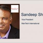 ManTech's Sandeep Shilawat: Government Should Prepare for Next Cloud Disruption - top government contractors - best government contracting event