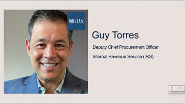 IRS Names Guy Torres Deputy Chief Procurement Officer - top government contractors - best government contracting event