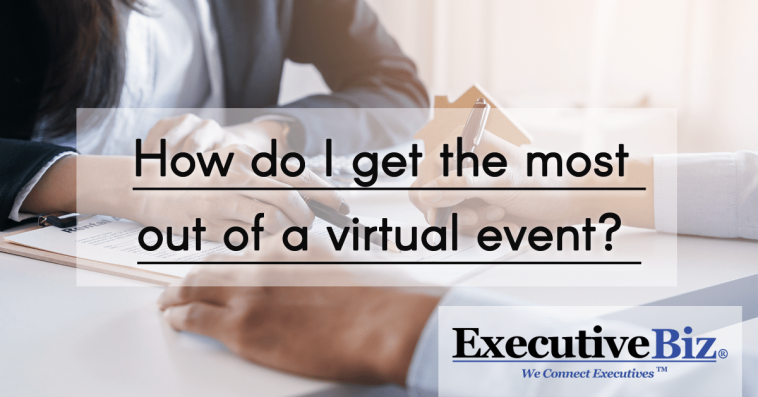 How do I get the most out of a virtual event