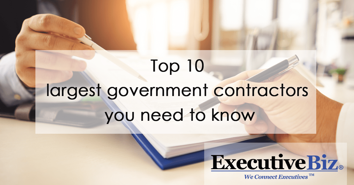Top 10 Largest Government Contractors