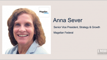 Anna Sever Named Magellan Federal's Strategy & Growth SVP; Oscar Montes Quoted - top government contractors - best government contracting event
