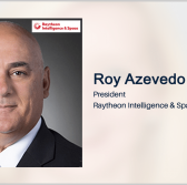 Raytheon Opens New Manufacturing Facility in Texas; Roy Azevedo Quoted - top government contractors - best government contracting event