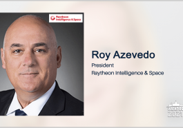 Roy Azevedo: Raytheon Eyes Accelerated Space Tech Deliveries With SEAKR Engineering Buy - top government contractors - best government contracting event
