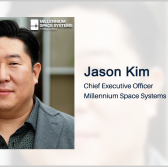 Jason Kim: Millennium Space Eyes Missile Warning Satellite Contracts - top government contractors - best government contracting event