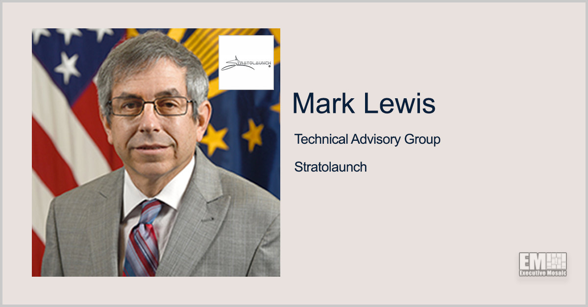 Former DOD Exec Mark Lewis Added to Stratolaunch Technical Advisory Group