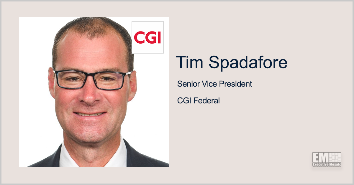 CGI Secures $100M Task Order to Update DIA Data Processing System; Tim Spadafore Quoted