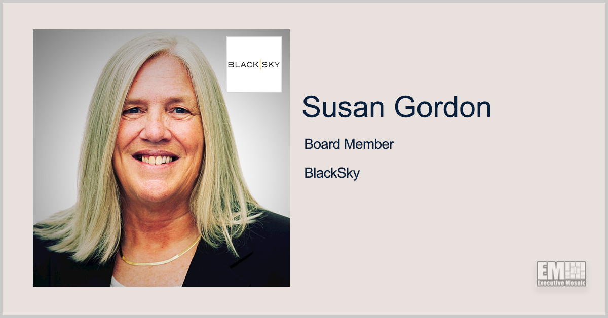 IC Vet Susan Gordon Named to BlackSky's Board of Directors; Brian O'Toole Quoted
