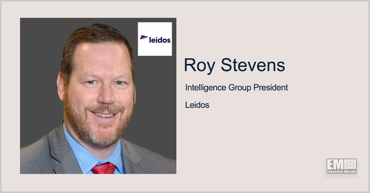 Leidos Secures $300M NSA Contract for TechSIGINT Modernization Support; Roy Stevens Quoted