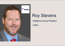 Leidos Secures $300M NSA Contract for TechSIGINT Modernization Support; Roy Stevens Quoted - top government contractors - best government contracting event