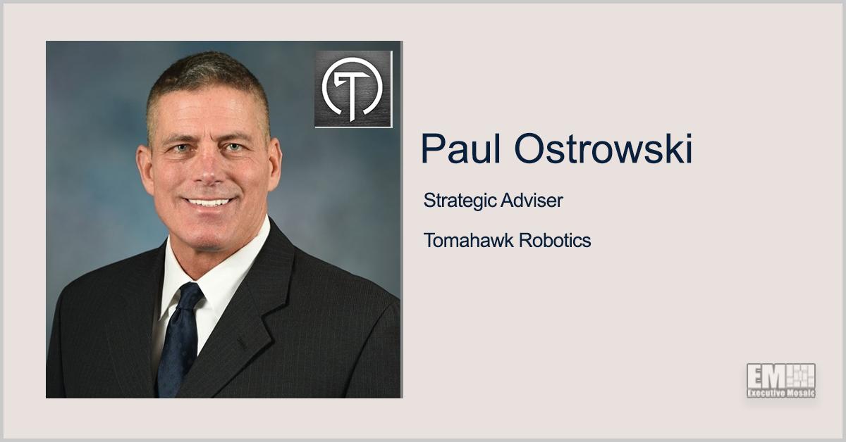 Former Army Acquisition Director Paul Ostrowski Named Strategic Adviser at Tomahawk Robotics