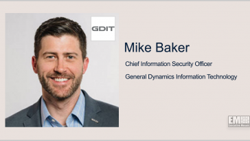 GDIT's Mike Baker on Cybersecurity Executive Order, Zero Trust - top government contractors - best government contracting event