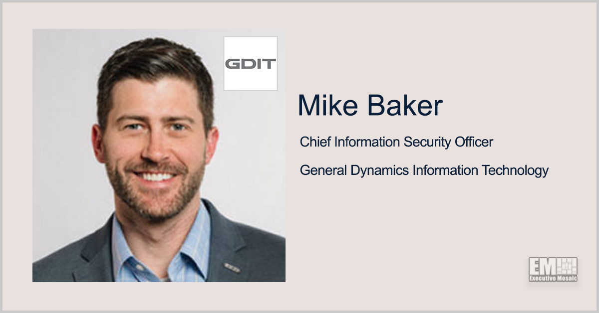 GDIT's Mike Baker on Cybersecurity Executive Order, Zero Trust
