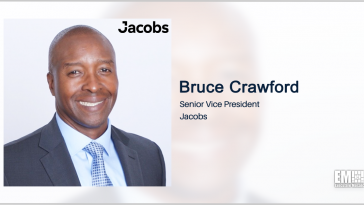 Bruce Crawford: Jacobs to Provide DOD With Full Lifecycle Digital Platforms Under ASTRO Awards - top government contractors - best government contracting event