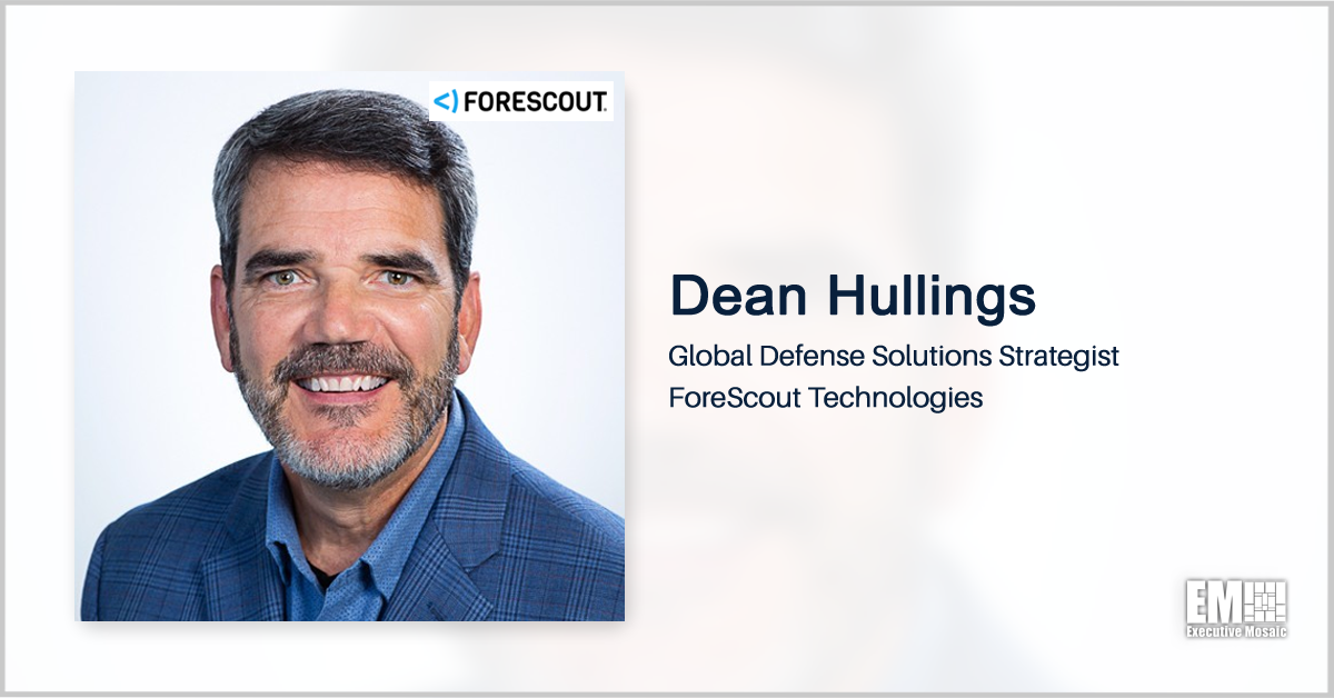 Dean Hullings on Forescout's Efforts to Help Enable DOD-Wide Zero Trust Security - top government contractors - best government contracting event